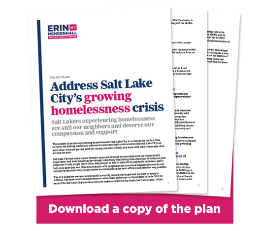 Image of pages of Erin Mendenhall's homelessness plan with the words DOWNLOAD A COPY OF THE PLAN